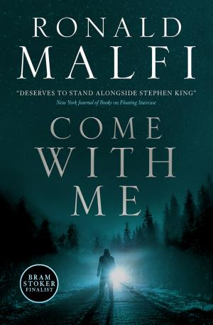 Come With Me Ronald Malfi Poster Large