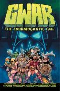 Gwar Enormogantic Fail Cover