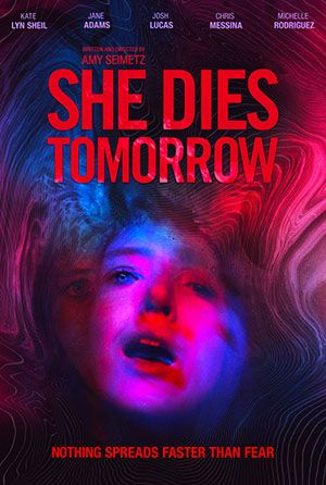 She Dies Tomorrow Poster Large