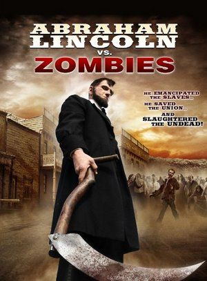 Abraham Lincoln Vs Zombies 01