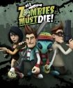 All Zombies Must Die Cover