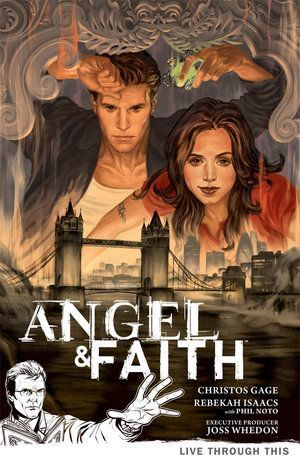 Angel And Faith Volume 1 Live Through This 00
