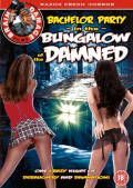 Bachelor Party In The Bungalow Of The Damned Cover