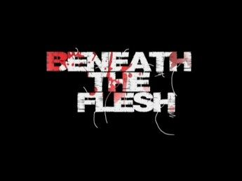 Beneath The Flesh 01