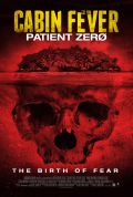 Cabin Fever Patient Zero Cover