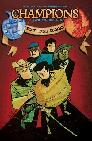 Champions Of The Wild Weird West 00