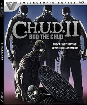 C H U D 2 Bud The C H U D Blu Ray Poster