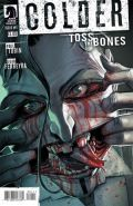 Colder Toss The Bones 1 Cover