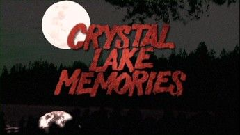 Crystal Lake Memories Complete History Of Friday The 13th 02