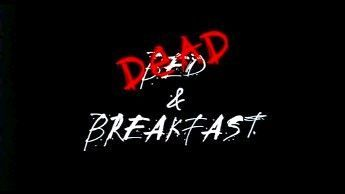 Dead And Breakfast 01