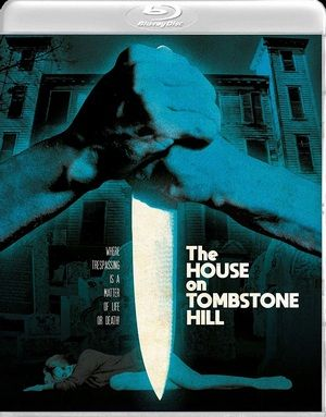 The House On Tombstone Hill Blu Ray Poster