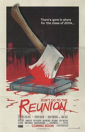 Dont Go To The Reunion Poster
