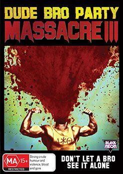 Dude Bro Party Massacre Iii Cover