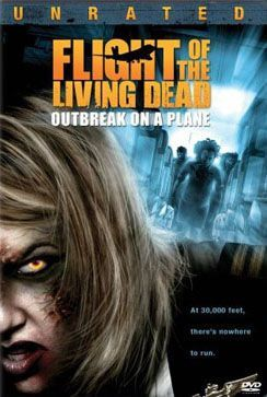 Flight Of The Living Dead Outbreak On A Plane Poster