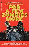 For A Few Zombies More Book Cover