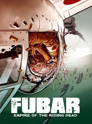 Fubar Volume 2 Empire Of The Rising Dead 01