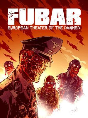 Fubar European Theater Of The Damned 01