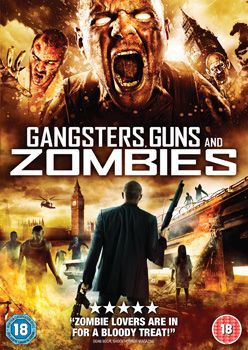 Gangsters Guns Zombies Dvd Cover