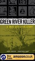 Green River Killer A True Detective Story Amazon Uk