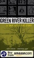 Green River Killer A True Detective Story Amazon Us