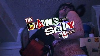 The Chainsaw Sally Show Season One 01