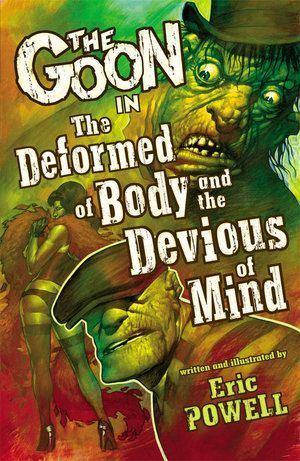 The Goon Volume 11 The Deformed Of Body And The Devious Of Mind 00