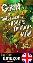 The Goon Volume 11 The Deformed Of Body And The Devious Of Mind Amazon Uk
