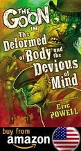 The Goon Volume 11 The Deformed Of Body And The Devious Of Mind Amazon Us