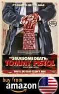 The Gruesome Death Of Tommy Pistol Amazon Us