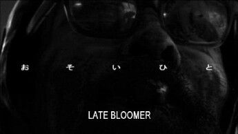 LateBloomer01