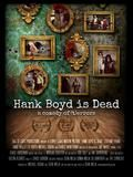 Hank Boyd Is Dead Poster Small