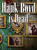 Hank Boyd Is Dead Us Cover