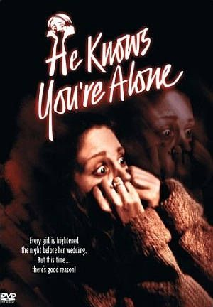 He Knows Youre Alone Poster