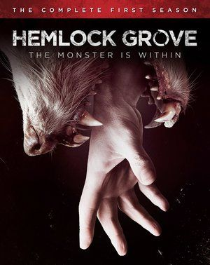 Hemlock Grove The Complete First Season Poster