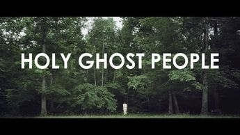 Holy Ghost People 01