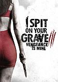 I Spit On Your Grave 3 Cover