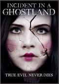 Incident In A Ghostland Cover