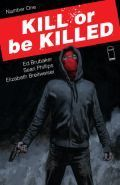Kill Or Be Killed 1 Cover