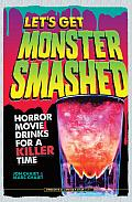 Lets Get Monster Smashed Jon Marc Chaiet Cover