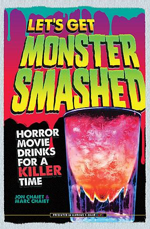 Lets Get Monster Smashed Jon Marc Chaiet Poster