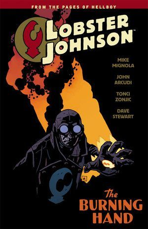 Lobster Johnson Volume 2 The Burning Hand 00