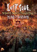 Lost Soul The Doomed Journey Of Richard Stanleys Island Of Dr Moreau Dvd Cover