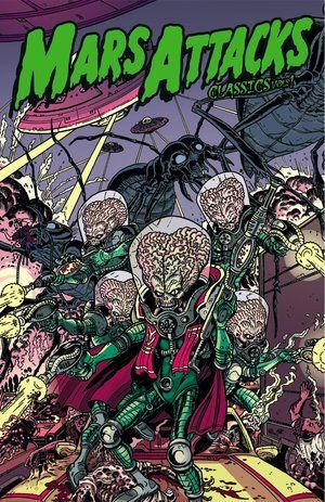 Mars Attacks Classics Volume 1 00