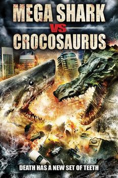 Mega Shark Vs Crocosauraus Dvd Cover