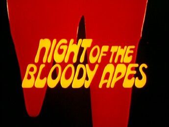 Night Of The Bloody Apes 01