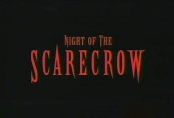 Night Of The Scarecrow 01