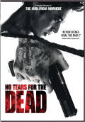 No Tears For The Dead Dvd