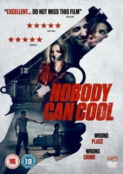Nobody Can Cool Dvd