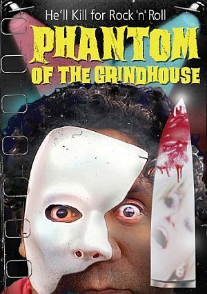 Phantom Of The Grindhouse Poster