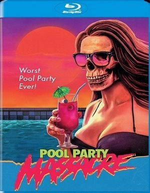 POOL PARTY MASSACRE BLU RAY POSTER